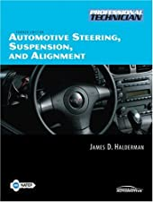 Automotive Steering Suspension and Alignment by James D. Halderman