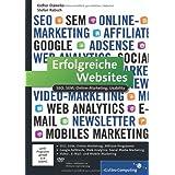 """Erfolgreiche Websites: SEO, SEM, Online-Marketing, Usability (Galileo Computing)von """"Esther D�weke"""""""