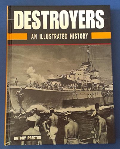 Destroyers: An Illustrated History