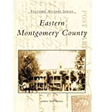 img - for [ [ [ Eastern Montgomery County Postcards[ EASTERN MONTGOMERY COUNTY POSTCARDS ] By Herman, Andrew Mark ( Author )Aug-23-1999 Paperback book / textbook / text book