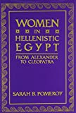Women in Hellenistic Egypt: From Alexander to Cleopatra (0814322301) by Pomeroy, Sarah B