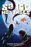 Space Hostages (Mars Evacuees)