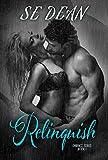 Relinquish (Embrace Series Book 1)