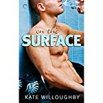 On the Surface | Kate Willoughby