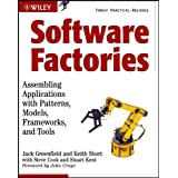 Software Factories: Assembling Applications with Patterns, Models, Frameworks, and Tools ~ Jack Greenfield