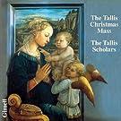 Thomas Tallis : Messe de No�l