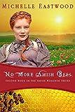 Amish Romance: No More Amish Bees (Amish Romance Trilogy Book 2)