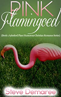 (FREE on 11/9) Pink Flamingoed by Steve Demaree - http://eBooksHabit.com