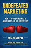 Undefeated Marketing: How to Avoid 94 Mistakes & Right Hooks and K.O. Competitors