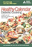 Healthy Calendar Diabetic Cooking by Lara Rondinelli (2004-12-14)