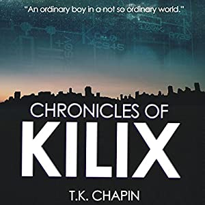 Chronicles of Kilix Audiobook