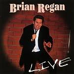 LIVE   Brian Regan