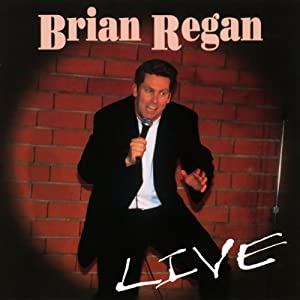LIVE | [Brian Regan]
