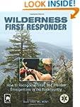 Wilderness First Responder (Wildernes...