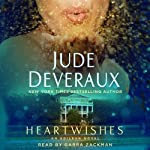 Heartwishes: Edilean Series, Book 5 (       UNABRIDGED) by Jude Deveraux Narrated by Gabra Zackman