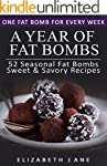 Ketosis: A Year of Fat Bombs: 52 Seas...