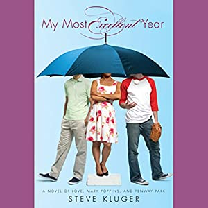 My Most Excellent Year Audiobook