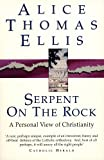 Serpent on the Rock (034063796X) by Alice Thomas Ellis