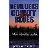 DeVilliers County Blues: 1972by John W. Cassell