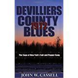 Devilliers County Blues: 1972by John W. Cassell