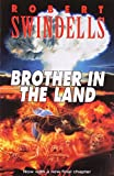 Robert Swindells Brother in the Land (Puffin Teenage Fiction)