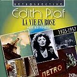 Edith Piaf Edith Piaf. La Vie en Rose. Her 45 finest (1935-1957)