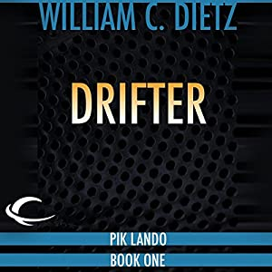 Drifter: Drifter, Book 1 | [William C. Dietz]