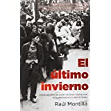 El último invierno. I Premio Ciudad de Úbeda de Nov Histórica (Novela Historica (roca))