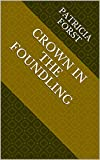 img - for Crown in the Foundling book / textbook / text book
