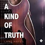 A Kind of Truth | Lane Hayes