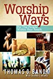 Worship Ways For the People Within Your Reach