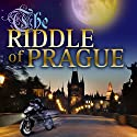 The Riddle of Prague: QuickSilver Legacy Series, Book 1 Audiobook by Laura DeBruce Narrated by Kathryn Klvana