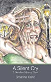img - for A Silent Cry: A Gumshoe Mystery Novel book / textbook / text book