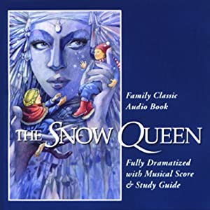 The Snow Queen (Dramatized) | [Hans Christian Andersen]