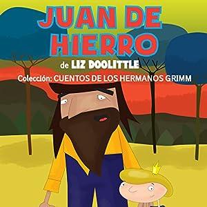 Libros para niños: Juan de Hierro [Books for Children: Juan de Hierro] Audiobook