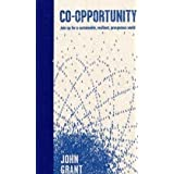 Co-opportunity: Join Up for a Sustainable, Resilient, Prosperous Worldby John Grant