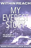 img - for Within Reach: My Everest Story (Nonfiction) book / textbook / text book