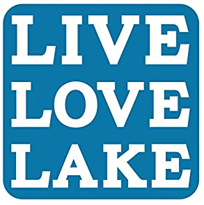 Live Love Lake 15.5 x 15.5 Sign - Blue - Lake House Sign - Large Sign (thin non-rustic birch wood) - Makes a Great Decoration, Wall Art, or Gift in Any Beach House, Cabin, Cottage, or Lodge. Made in USA.