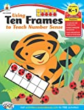 Using Ten Frames to Teach Number Sense, Grades K-1