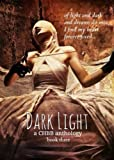 img - for Dark Light Book Three (Dark Light Anthology 3) book / textbook / text book