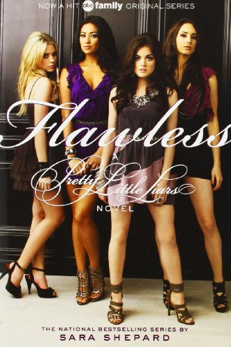 Flawless (Pretty Little Liars, Book 2) (Tv Tie-In)