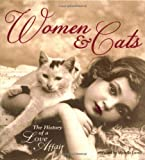 Women & Cats: The History of a Love Affair