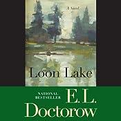 Loon Lake: A Novel | [E. L. Doctorow]