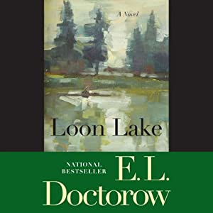 Loon Lake: A Novel | [E. L. Doctorow]