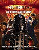 Doctor Who: Creatures And Demons (Doctor Who (BBC))