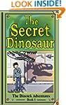 The Secret Dinosaur #1: Giants Awake....