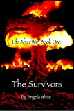 The Survivors - Large Print Edition: Book One (Volume 1)