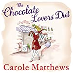 The Chocolate Lovers' Diet | Carole Matthews