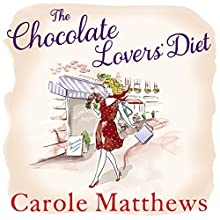 The Chocolate Lovers' Diet Audiobook by Carole Matthews Narrated by Lucy Price-Lewis