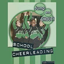 School Cheerleaders: Jump and Shout, Book 5 (       UNABRIDGED) by Tracy Maurer Narrated by Lauren Davis
